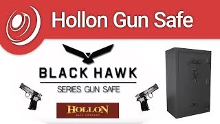 Hollon Black Hawk Series Gun Safes