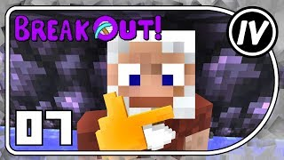 Break Out - Ep 7 - Actually Additions to EnderIO