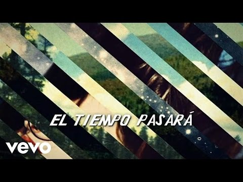 Thumbnail of video Lori Meyers - El Tiempo Pasará (Lyric)