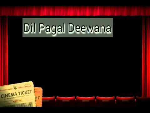Dil Pagal Deewana hai ye pyar karega