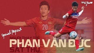 Phan Văn Đức (Special Report): Cú bật nhảy thần tốc cùng đội tuyển Việt Nam 2018