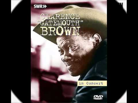 Clarence Gatemouth Brown - Dollar Got The Blues