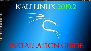 Installing Kali Linux in 2019.2! Step-By-Step