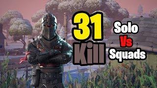 31 Kill Solo vs Squads (Fortnite Season 7)