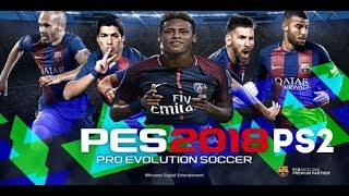 PES 2018 PS2 — AUGUST UPDATE ATUALIZADO DOWNLOAD ISO AND REVIEW
