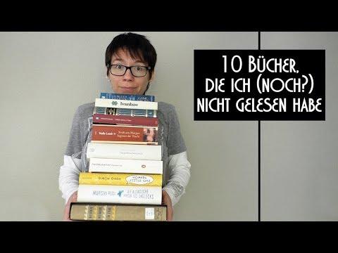 10 Bücher, die ich (noch?) nicht gelesen habe
