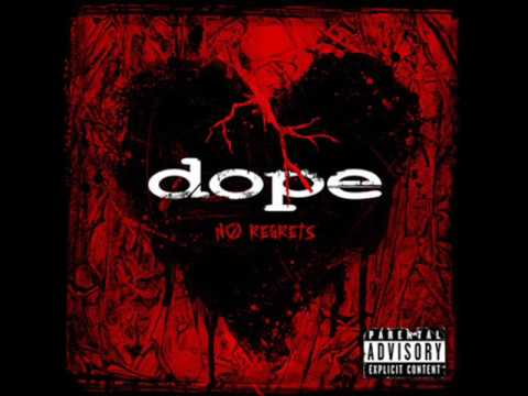 Dope - No Regrets