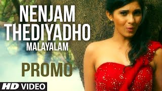 Nenjam Thediyadho Song Promo (Malayalam) - Ashwathy Ravikumar - New Music Video 2014