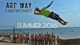 Taekwondo Art Way / Summer 2016