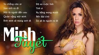 Top 10 Ca Khúc Hits Nhất MINH TUYẾT - Nhạc Trẻ Hải Ngoại Minh Tuyết Hay Nhất 2019