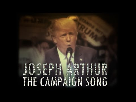 Joseph Arthur - The Campaign Song (OFFICIAL VIDEO)