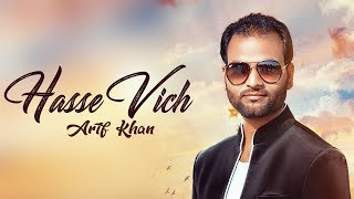 Hasse Vich | Arif Khan (Full Song)| Blessing Feroz Khan | Latest Punjabi Songs 2018 | Flow Records