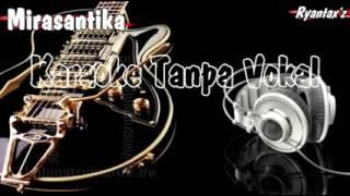 Karaoke dangdut mirasantika tanpa vokal