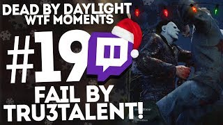 Dead by Daylight ● WTF Funny Moments Montage ● #19