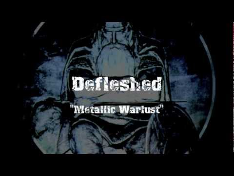 Defleshed - Metallic Warlust