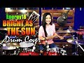 Lagu Energy18 | Bright As The Sun | Official Song Asian Games 2018 | Drum Cover by Nur Amira Syahira
