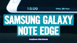 Samsung Galaxy Note Edge – Edge Screen explained