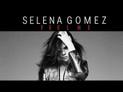 Selena Gómez estrenó su canción Feel Me