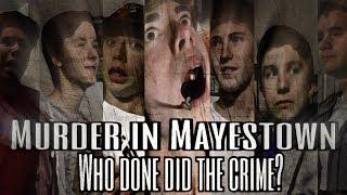 Murder in Mayestown [Short Film]