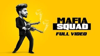 Full | Mafia Squad | Raja Game Changerz Feat. Aman Jaluria | Only Jashan | LosPro
