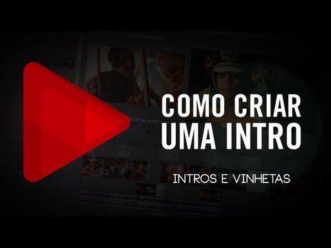 Tutorial Sony Vegas: Como criar uma Intro/Vinheta para seu canal
