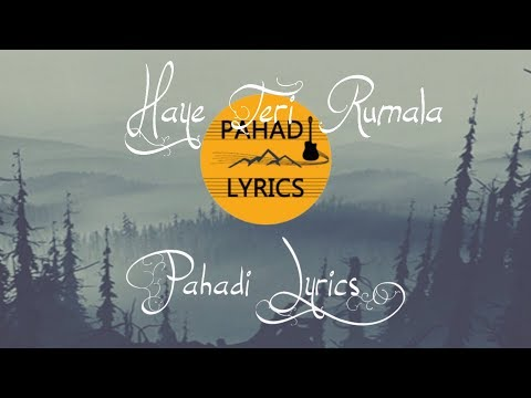 Haye Teri Rumala Song Lyrics ||Uttarakhandi (Kumaoni) Song || Indo Fuzon || Gopal Babu Goswami