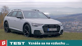 Audi A6 Allroad quattro 50 TDI 8AT - TEST - GARAZ.TV - Rasťo Chvála