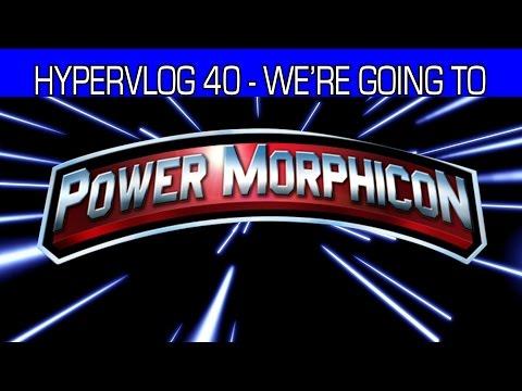 Hypervlog 40 - Going to Power Morphicon