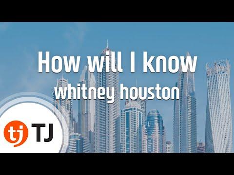 [TJ노래방] How will I know - whitney houston / TJ Karaoke