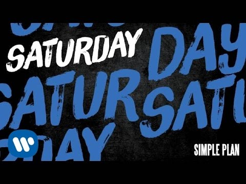 Simple Plan - Saturday
