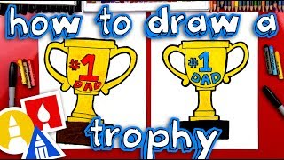 How To Draw A Trophy For Father