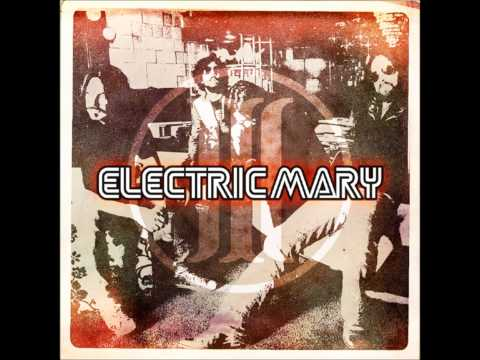 Electric Mary - Bone On Bone