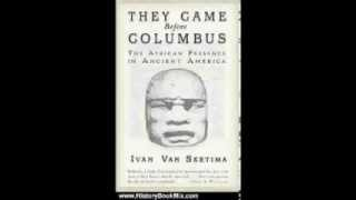 Ivan Van Sertima: They came before Columbus (chapter  1/13)