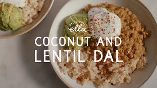 Coconut and Lentil Dal | Deliciously Ella | Vegan