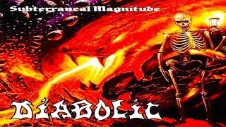 Watch Diabolic Subterraneal Magnitude video
