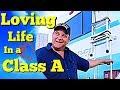 Class A RV: Happy Camper Living in a Fantastic Class A (2019)