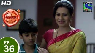 Bhanwar  Episode 36 18th April 2015