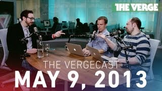 The Vergecast 077 - May 9th, 2013