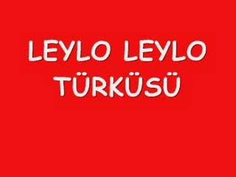 Leylo Leylo Türküsü