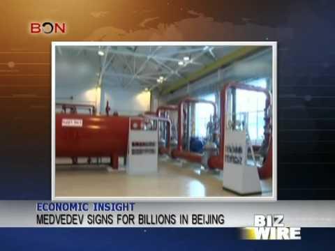 Medvedev signs for billions in Beijing - Biz Wire - October 23,2013 - BONTV China
