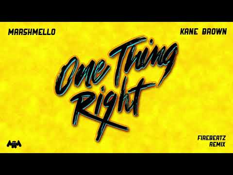 Download Lagu  Marshmello & Kane Brown - One Thing Right Firebeatz Remix Mp3 Free