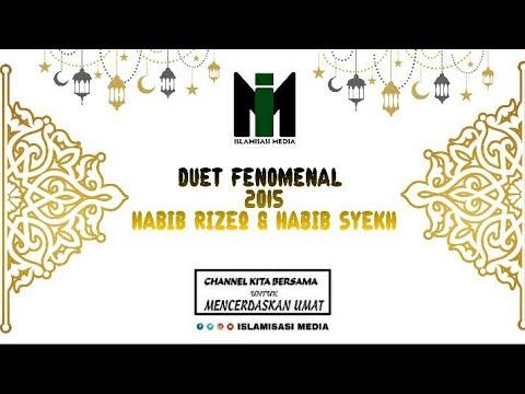 DUET FENOMENAL HABIB SYECH & HABIB RIZIEQ Di Ponpes Al Muhajirin Cikarang Pusat 2015 Part 2