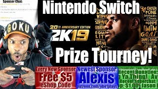 NBA 2K19 PRIZE TOURNEY ON NINTENDO SWITCH FOR SPONSORS!