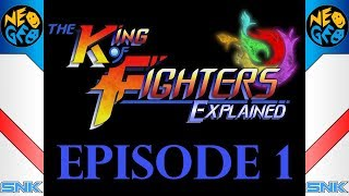 KoF Explained - Episode 1 - Foundations of Fighting