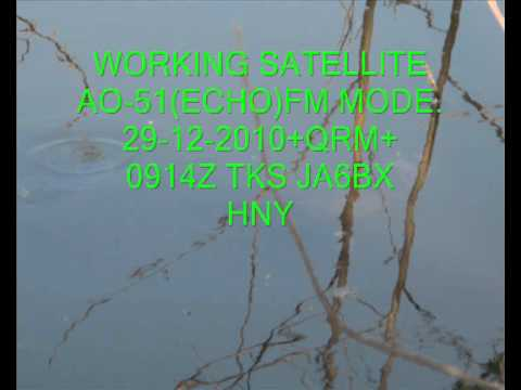 #AO51,#AMSAT,29-12-2010,0914Z TKS JA6BX HNY,#FM.wmv