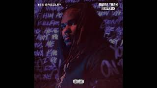 Tee Grizzley - More Than Friends (Official Audio)