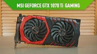 MSI GeForce GTX 1070 Ti Gaming İncelemesi