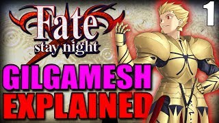 Who Was Gilgamesh? The First Hero & Fate?s Strongest Servant Explained - FATE / STAY NIGHT Lore