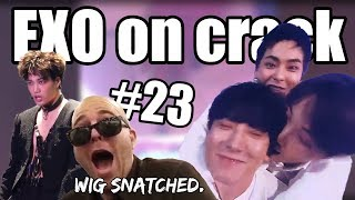 EXO on crack #23 What's happening???
