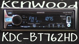 Kenwood KDC-BT762HD - Out Of The Box